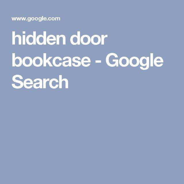 hidden door bookcase - Google Search