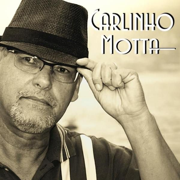 Check out Carlinho Motta on ReverbNation