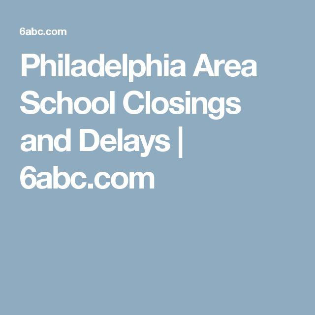Philadelphia Area School Closings and Delays | 6abc.com