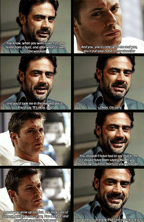 Supernatural - Dean & his dad, John....breaks my heart. this scene still makes me cry :(