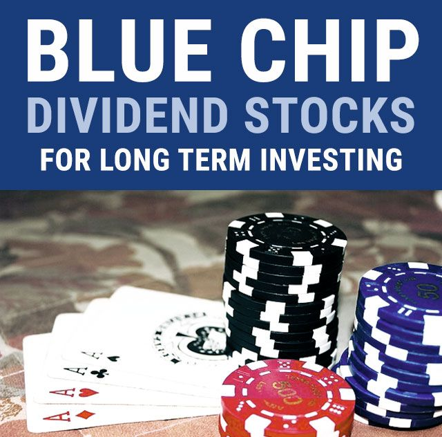 Learn about blue chip dividend stocks for a long term investment strategy with these popular examples of blue chip stocks that pay dividends.