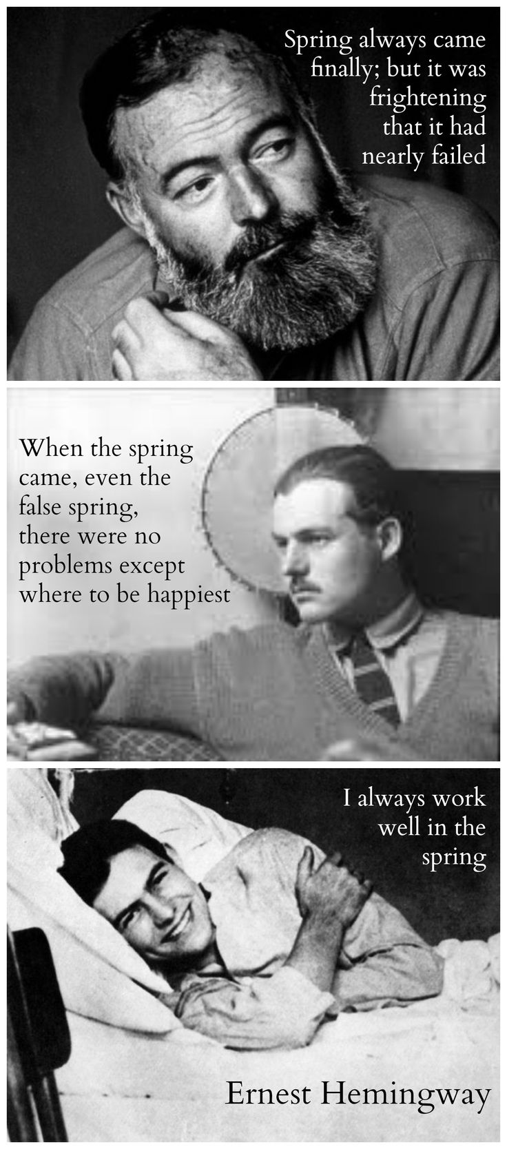 Links to an intimate article about Hemingway and the connections we forge with heroes we never meet. Ernest Hemingway, Aging and Quotes about Spring