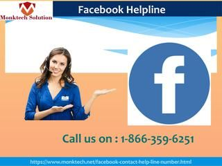 Use Facebook Helpline 1-866-359-6251 To Resolve Fb Tagging problemsDo you need to resolve Facebook related issues? If you are saying yes, then call us at our Facebook Helpline number 1-866-359-6251 to make contact with our talented geeks. They are 24 hours available at your service and definitely deliver you their best in no time. So, call us as earlier as you can and say your hitches bye-bye. For more information…