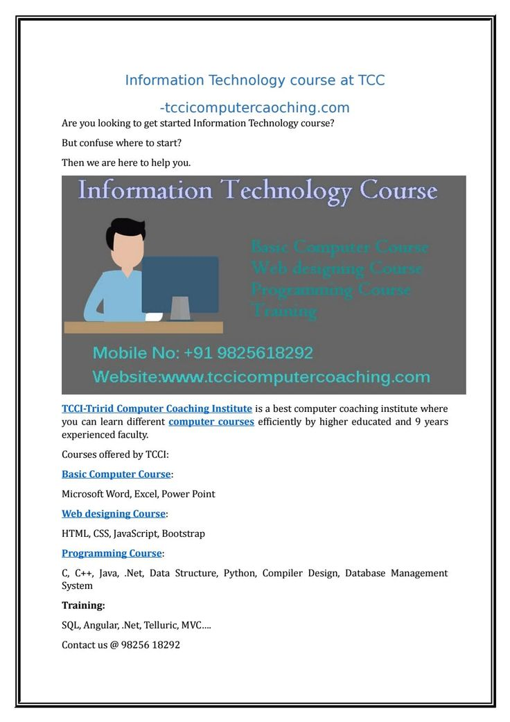 Information Technology Course At Tcci Tccicomputercaoching Com Information Technology Technology Learning Methods