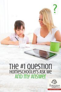 The Top Question Homeschoolers Ask Me & My Answer - http://www.homeschoolsanity.com/answer/