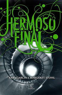 Cazadora De Libros y Magia: HERMOSO FINAL - SAGA HERMOSAS CRIATURAS #04 - Marg...