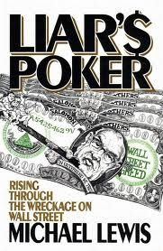As described by Lewis, liar's poker is a game played in idle moments by workers on Wall Street, the objective of which is to reward trickery and deceit.