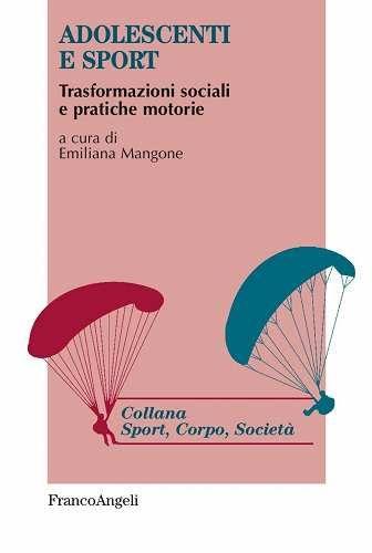 Prezzi e Sconti: #Adolescenti e sport. trasformazioni sociali e New  ad Euro 22.00 in #Franco angeli #Libri