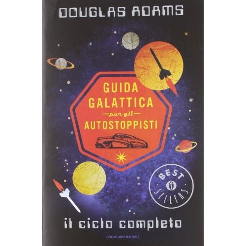 "Il ciclo completo di ""The Hitchhiker's guide to the Galaxy"" in un unico libro"