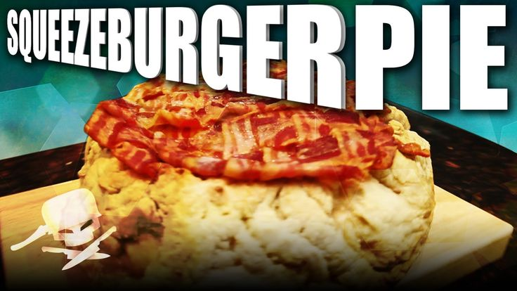 Squeezeburger Pie - Epic Meal Time - YouTube #bacon