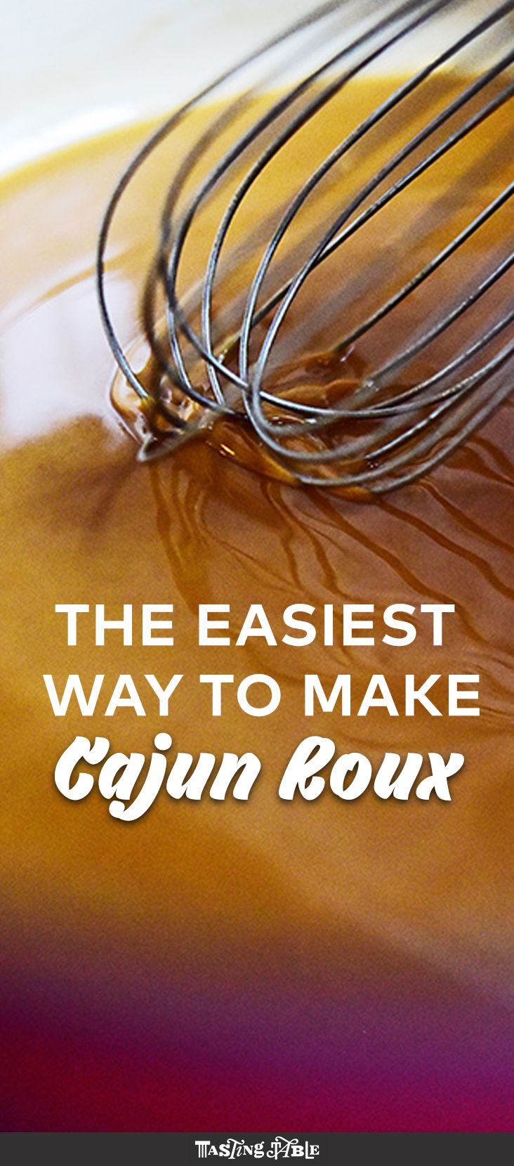 This is the easiest, whisk-free way to making Cajun roux, getting you one step closer to the perfect gumbo.