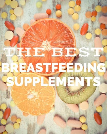 The Best Supplements For Breastfeeding - boost your supply and give your baby the healthiest breastmilk possible with these supplements!