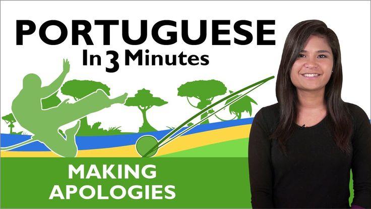 Making Apologies - Learn  Brazilian Portuguese -  Brazilian Portuguese in 3 Minutes