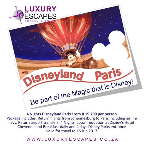 4 Nights Disneyland Paris From R 19 700 per person Package Includes: Return flights from Johannesburg to Paris including airline levy. Return airport transfers, 4 Nights' accommodation at Disney's Hotel Cheyenne and Breakfast daily and 4 days Disney Parks entrance Valid for travel to 15 Jun 2017 www.luxuryescapes.co.za