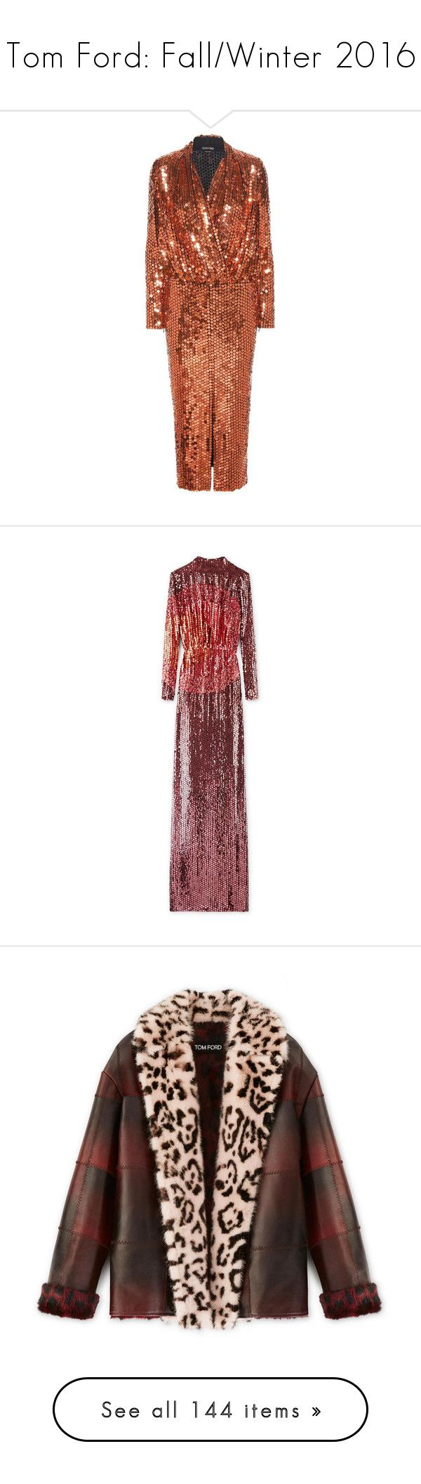 """""""Tom Ford: Fall/Winter 2016"""" by livnd ❤ liked on Polyvore featuring TOMFORD, fallwinter2016, livndfashion, livndtomford, dresses, orange, brown sequin dress, orange sequin dress, tom ford dresses and sequin dresses"""