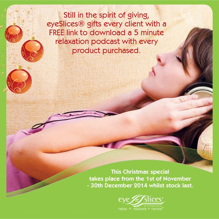 Relax your mind. Soothe your soul and revive your spirit with an eyeSlices holistic wellness treatment! This summer eyeSlices® gifts every client with a FREE link to download a 5 minute relaxation podcast with every product purchased. Visit our website: www.eyeslices.co.za