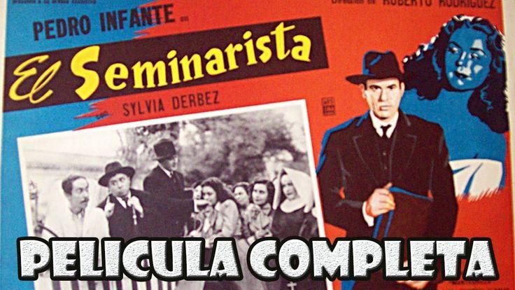 El Seminarista Pedro Infante Pelicula Completa