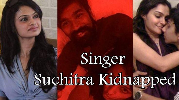 Singer Suchitra Kidnapped, #SuchiLeaks, Reel Reply, suchileaks twitter, suchitra, Suchitra Karthik Kumar, Shocking Speculation, suchi leaks videos, suchi lea