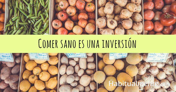comer sano es una inversión
