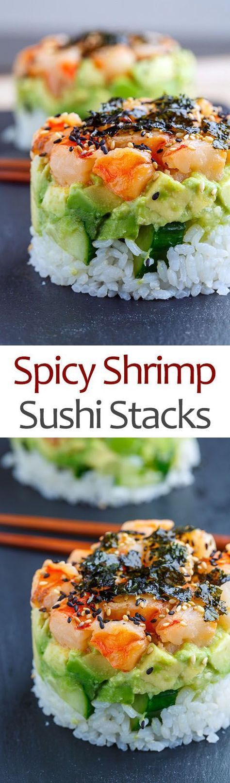 Spicy Shrimp Sushi Stacks, I would use cauliflower instead of rice