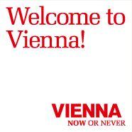 Visit Vienna- it's now or never! 6/1/2012 (image: vienna.info/en)