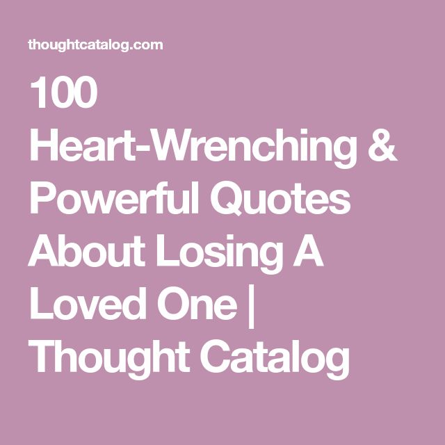The 25+ best Losing a loved one quotes ideas on Pinterest | In ...