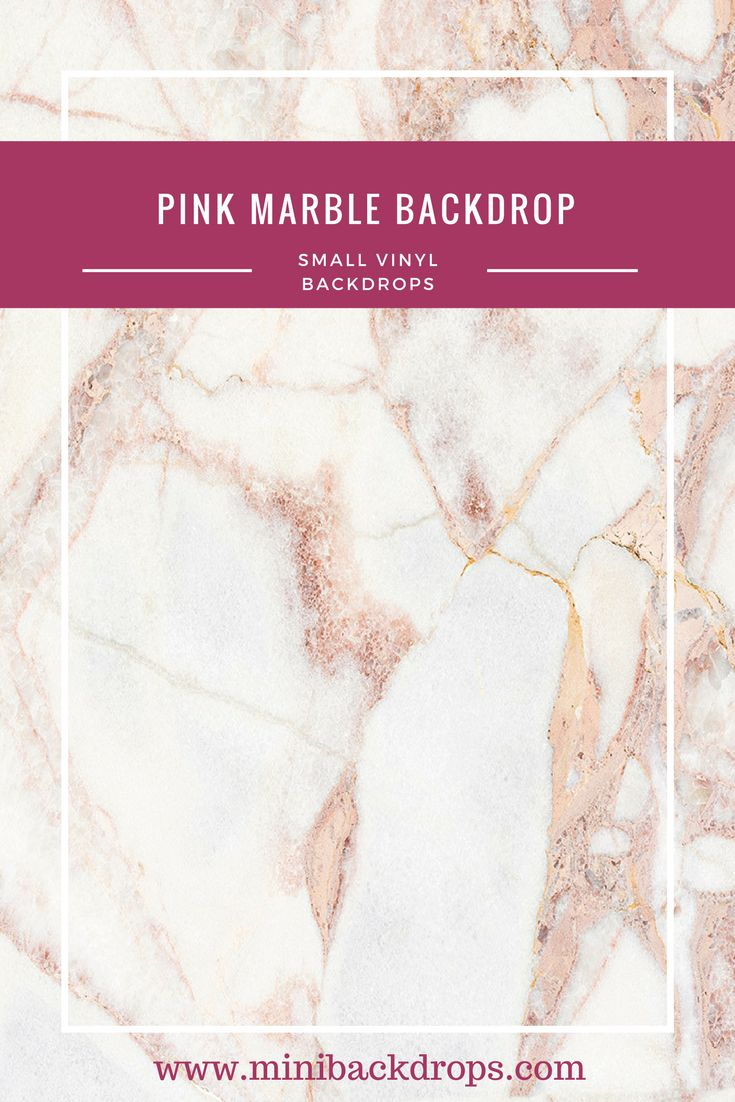 Pink Marble - Mini Vinyl Backdrop - 025-s – Mini Backdrops