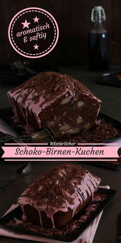 Winterlicher Schoko-Birnen-Kuchen: aromatisch und saftig