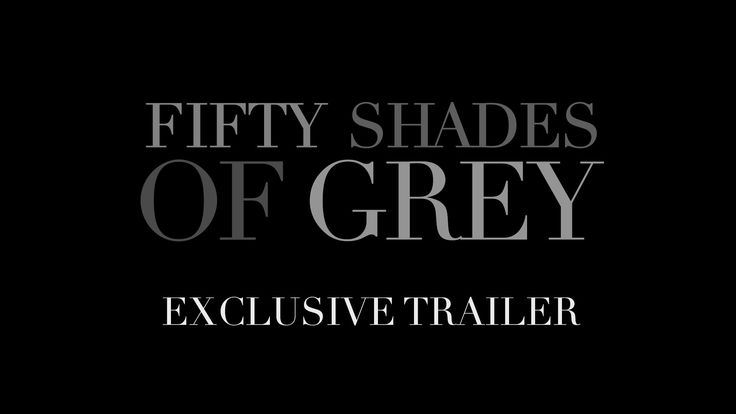 Exclusive Trailer. | Fifty Shades of Grey | In Theaters Valentine's Day