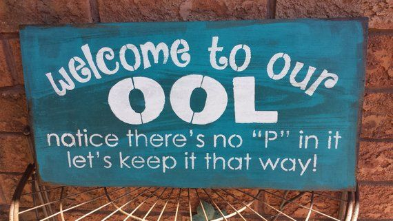 Welcome To Our Pool Signpool Humor Signgag Gift