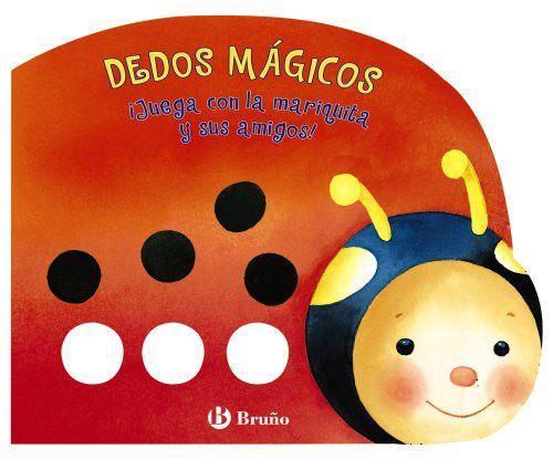Dedos magicos - Juega con la mariquita y sus amigos! (Dedos Mágicos / Magic Fingers) (Spanish Edition) by Denitza Gruber