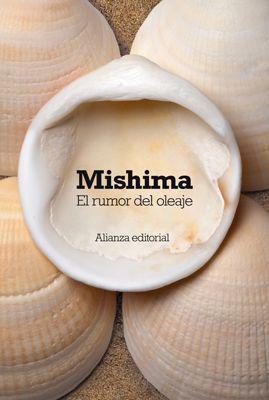 El rumor del oleaje. Yukio Mishima. Alianza editorial.