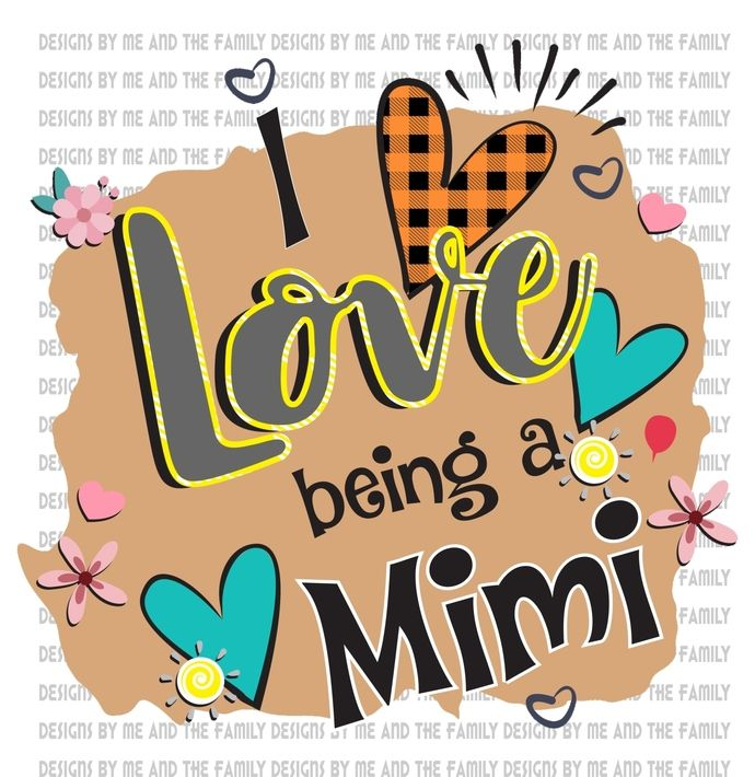Download I love being a Mimi, Flowers and heart love, Mother's Day ...