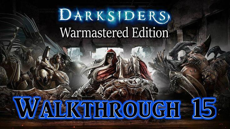 Darksiders Warmastered Edition - (Walkthrough 15) (Ps4 Pro)