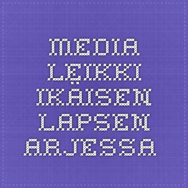 MEDIA LEIKKI-IKÄISEN LAPSEN ARJESSA- Vanhempien arvio 3 – 5-vuotiaiden lasten median käytöstä Tiina Lonnakko 2012 Rovaniemen AMK