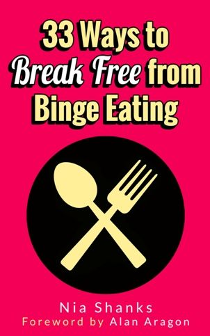 Why do some many people fall into binge eating habits? Here are 33 ways to break free via @niashanks