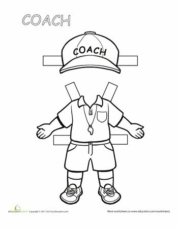 Worksheets: Coach Paper Doll @ http://www.education.com/worksheet/article/career-paper-dolls-coach/ (free basic membership)