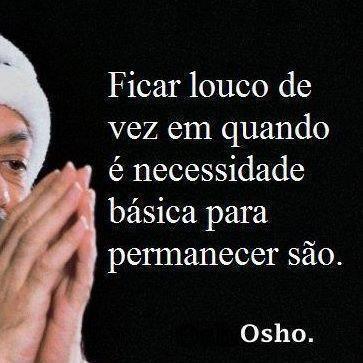 #Osho - Doce insanidade