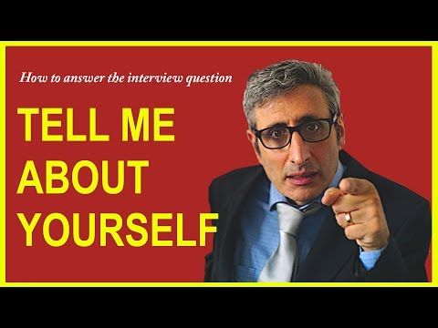 25) How to answer TELL ME ABOUT YOURSELF interview question