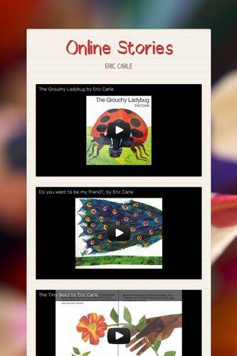 Online Stories- eric carle @Christina Childress Childress Childress & Henriquez Bello