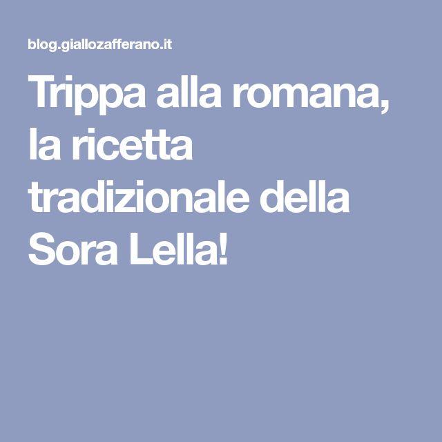 Trippa alla romana, la ricetta tradizionale della Sora Lella!