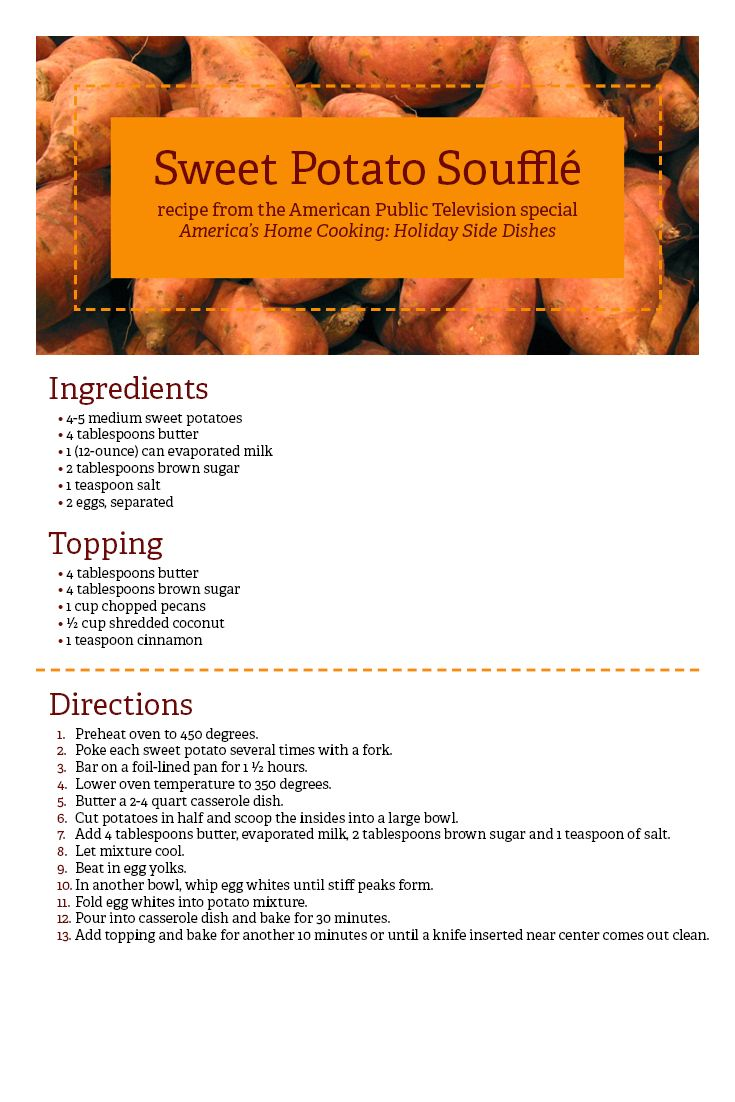 Try this Sweet Potato Soufflé  from the American Public Television special America's Home Cooking: Holiday Side Dishes at your family gatherings this holiday season!