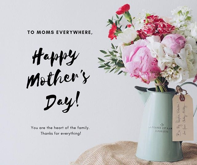 Happy Mother S Day To Moms Everywhere We D Like To Thank You For All That You Do Your Hard Work Does Not Go Unnotic Happy Mothers Day Mothers Day Mommy Life