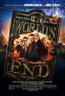 The World's End (2013)~Leave a light on good lady, for though we may return with a twinkle in our eyes, we will be in truth blind - drunk!