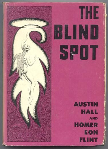 Hannes Bok, The Blind Spot by Austin Hall and Homer Eon Flint 1951, Prime Press.