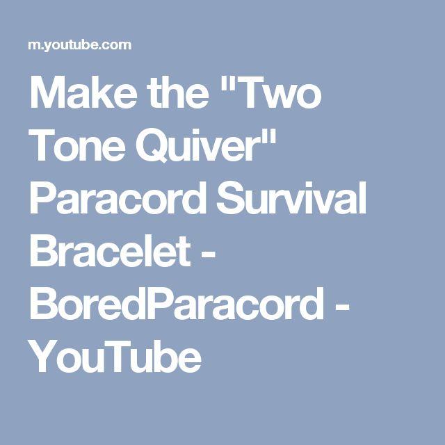 "Make the ""Two Tone Quiver"" Paracord Survival Bracelet - BoredParacord - YouTube"