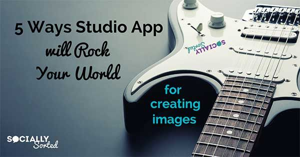5 Ways Studio App Will Rock Your World of Image Creation - check out this new smarphone app for creating visuals. - @sociallysorted