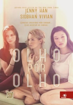 Olho por Olho – Burn for Burn - Jenny Han e Siobhan Vivian