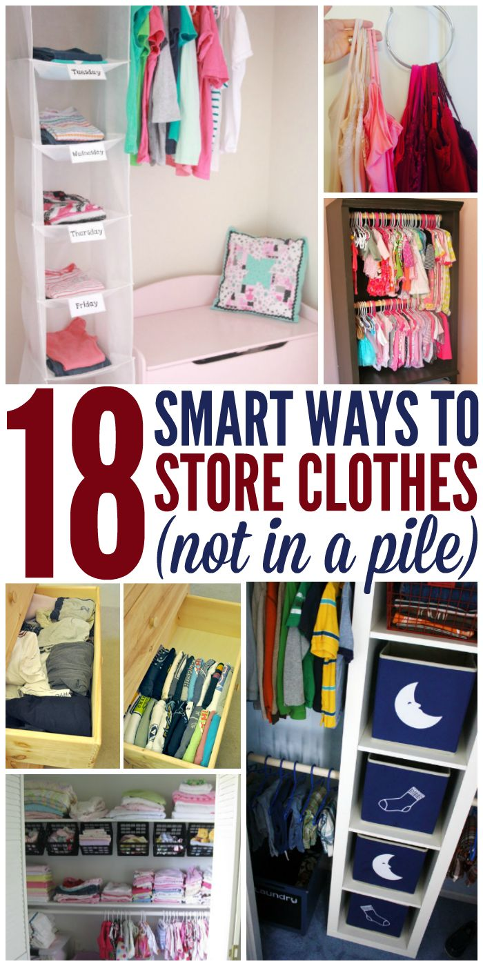 18 Ways to Store Clothes (Not In a Pile). Dorm OrganizationOrganisation IdeasClothing  StorageClothing ...