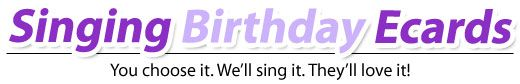 Birthday E-Cards. Singing Birthday Cards from Happybirthdaytoyou.com Musical egreetings, very funny. Upload photo, make a Muglet